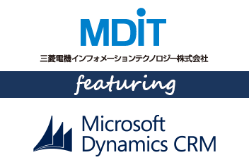 MDIT empowered by Microsoft Dynamics CRM